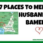 7 PLACES TO MEET A HUSBAND IN BAMENDA