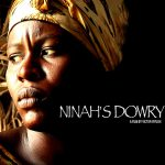 WHY I THINK NINAH'S DOWRY IS THE BEST CAMEROONIAN MOVIE OF ALL TIME