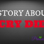 "HERE'S WHAT'S UP: A STORY ABOUT ""CRY DIE"""