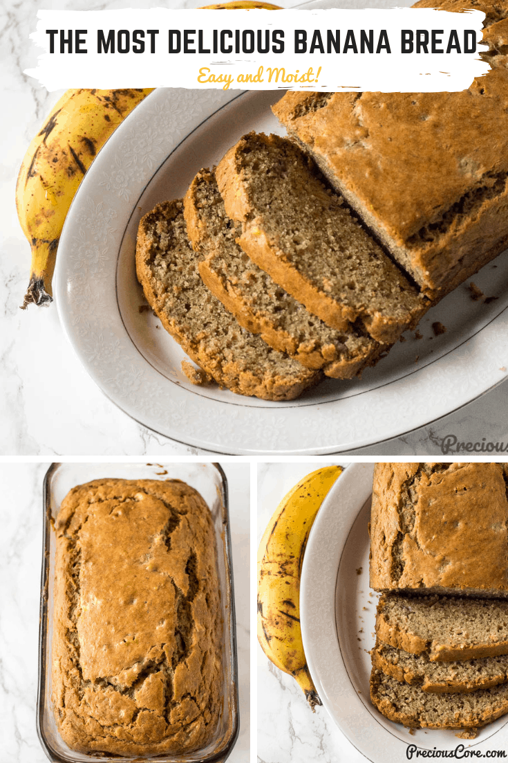 Here is an Easy Moist Banana Bread recipe and in fact, the only banana bread recipe you will ever need! It is super moist, with so much flavor from the bananas and the special blend of ingredients. Get the recipe on Precious Core. #BananaBread #Bananas #Baking #PreciousCore