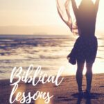 LESSONS FROM THE BIBLE FOR TODAY'S SINGLE WOMAN