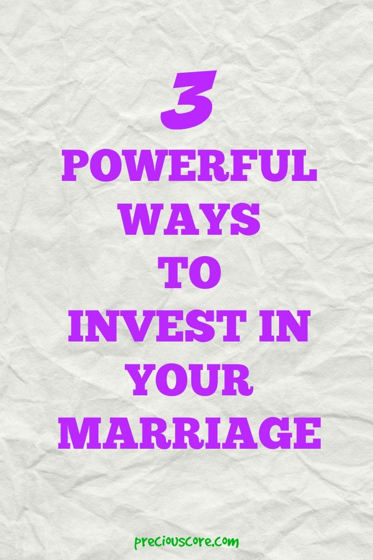 3-powerful-ways-to-invest-in-your-marriage