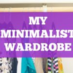 MY MINIMALIST WARDROBE: HOW I DECLUTTERED MY CLOSET
