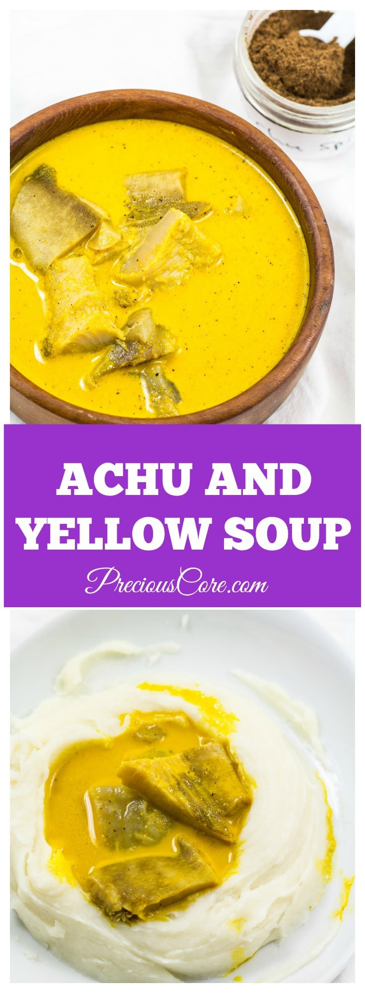 Achu and Yellow Soup