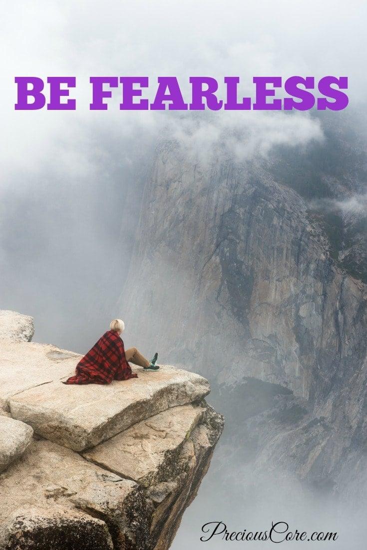 Be Fearless - Precious Core