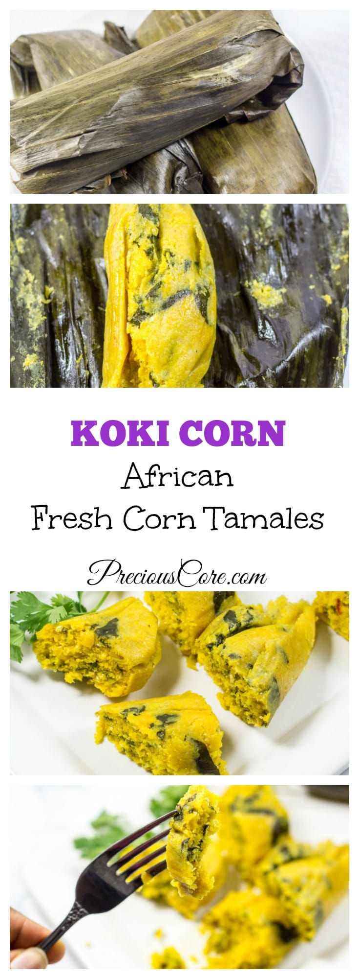 The best koki corn recipe - fresh corn tamales