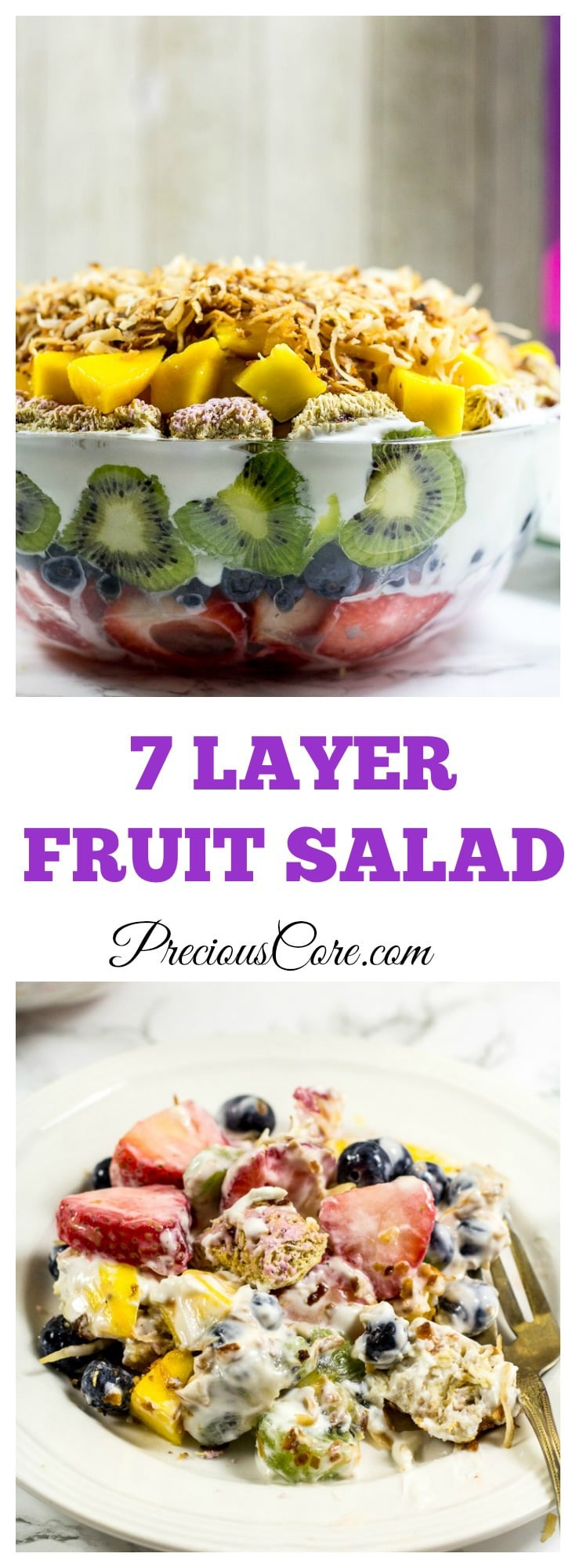 7 Layer Fruit Salad - Precious Core
