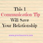 THIS ONE COMMUNICATION TIP WILL SAVE YOUR RELATIONSHIP