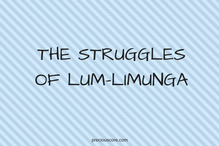 THE STRUGGLES OF LUM-LIMUNGA