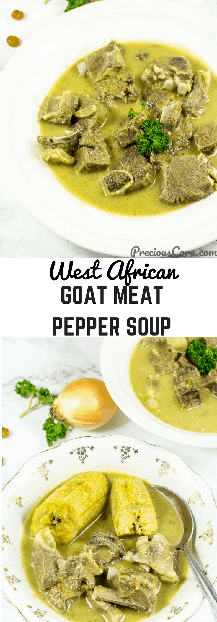 A hearty West African soup cooked with goat meat (leaner and better than beef!), herbs and spices. This Goat Meat Pepper Soup recipe is so comforting, easy to make and perfect for cold days. Get the recipe on PreciousCore.com. #Soups #Appetizer #African