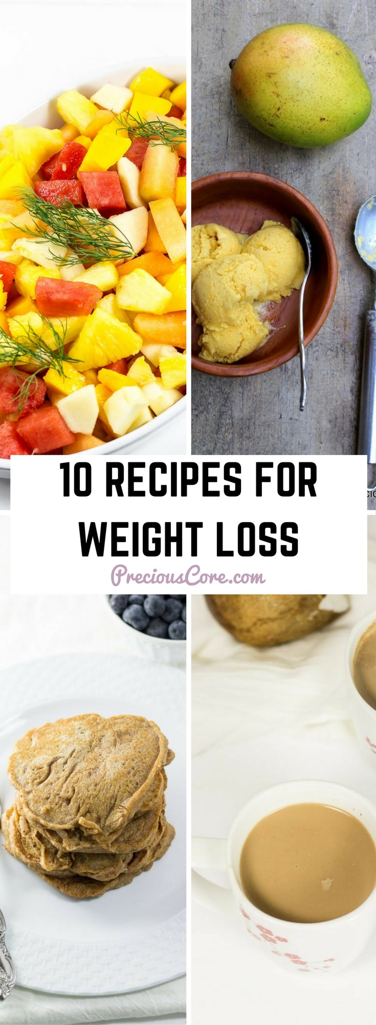 From dinner ideas to breakfast recipes and delicious drinks, here are 10 recipes to help you achieve your weight loss goals. Get all the recipes on Precious Core. #Dinner #Healthy #recipesforweightloss #healthyrecipes #sugarfree #loseweight