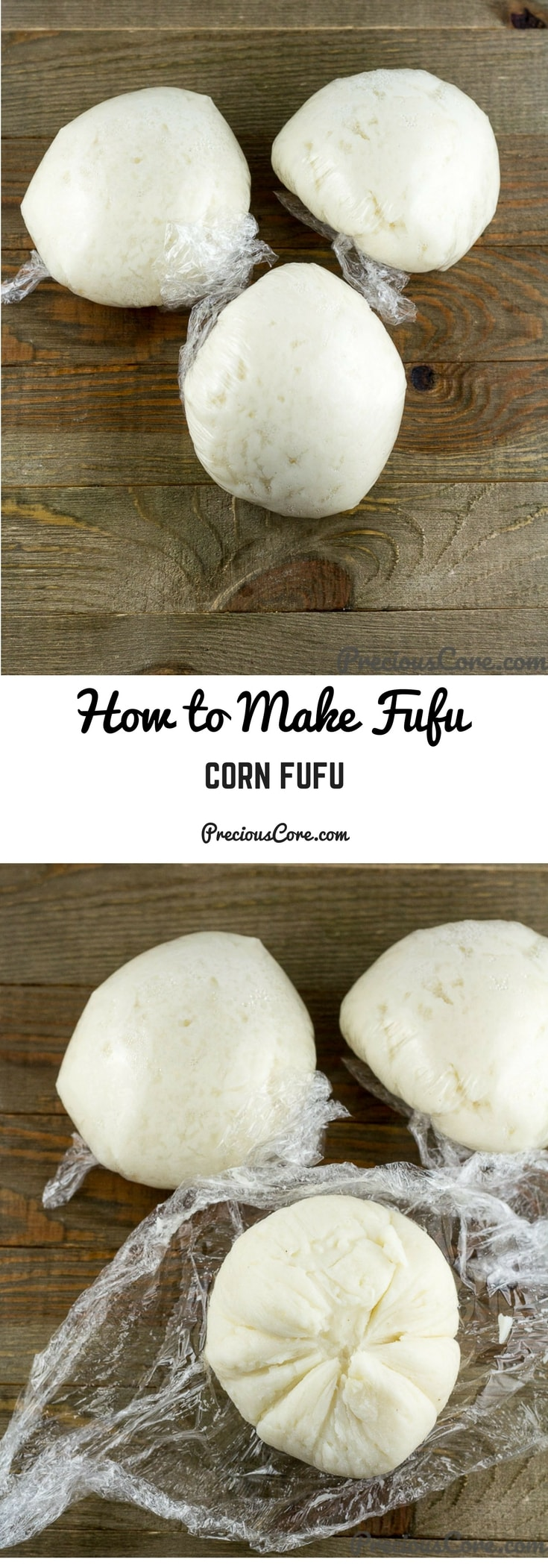 How to make fufu, specifically corn fufu. This recipe will teach even a novice how to make West Africa's favorite side dish, fufu. And it's vegan too! Get the recipe on Precious Core. #Fufu #Vegan #AfricanFood #WestAfrica