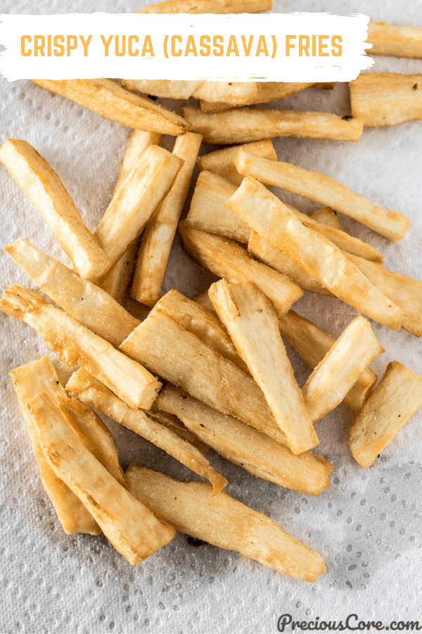 Yuca Fries on Paper Towel