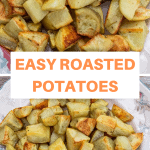 collage of two pictures f roasted potatoes